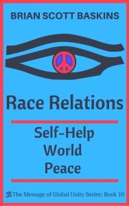 Race Relations Self-Help World Peace