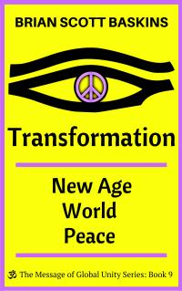 Transformation - New Age World Peace